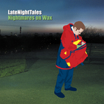 Late Night Tales: Nightmares On Wax (2013 remaster)