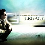 Legacy Greatest Hits 2000 2010