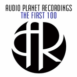 Audio Planet Recordings: The First 100