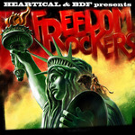 Heartical & BDF Presents Freedom Rockers
