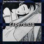 Esperanza: Songs from Jack Kerouac's Tristessa