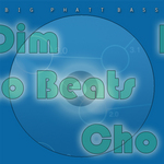 DIM CHO BEATS - Big Phatt Bass (Front Cover)