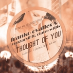 Thought Of You (remixes)