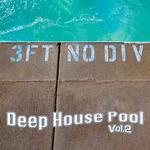 Deep House Pool Vol 2