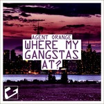 Where My Gangstas At?