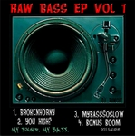 Raw Bass EP Vol 1