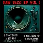 Raw Bass EP Vol 1