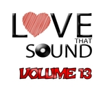 Love That Sound Greatest Hits Vol 13