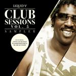 Liquid V Club Sessions Vol 5 (Sampler)