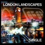 MOTION DRIVE & ZEN MECHANICS - London Landscapes Single (Front Cover)