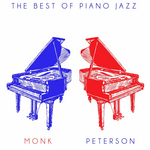 The Best Of Piano Jazz: Monk & Peterson