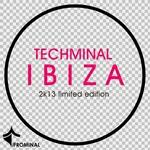 Techminal Ibiza 2013 Limited Edition