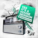 Yes It's A Housesession Vol 11