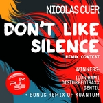 Don't Like Silence (Remix Contest)