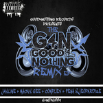 The Good4Nothing Remixes