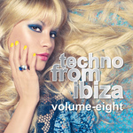 Techno From Ibiza Vol 08
