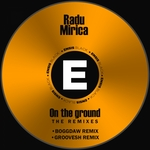 On The Ground (The Remixes)