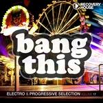 Bang This Vol 17