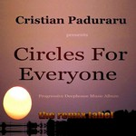 PADURARU, Cristian - Circles For Everyone (Progressive Deephouse Music Album) (Front Cover)
