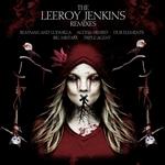 Leeroy Jenkins Remixes