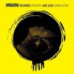 Intacto Records Presents ADE 2013 Compilation