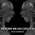 Bass Shiver EP