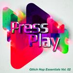Glitch Hop Essentials Vol 02