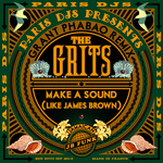 Make A Sound (Like James Brown): Grant Phabao Remix