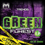 TRENDS - Green Forest Remixes EP (Front Cover)