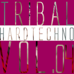 Tribal Hardtechno Vol 04