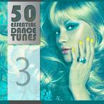 50 Essential Dance Tunes Vol 3