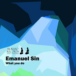 SIN, Emanuel - What You Do (Front Cover)