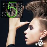 Serious Club Sounds Vol 5