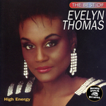 The Best Of Evelyn Thomas: High Energy
