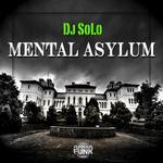 Mental Asylum (remixes)