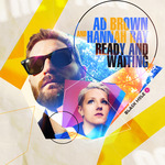 BROWN, Ad/HANNAH RAY - Ready & Waiting (Front Cover)