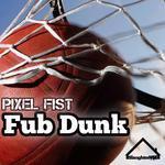 Fub Dunk
