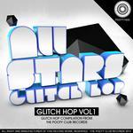 All Stars Glitch Hop Vol 1