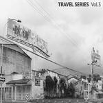Travel Series Vol 3