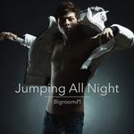 Jumping All Night - Bigroom Vol 1
