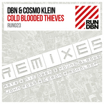DBN/COSMO KLEIN - Cold Blooded Thieves: Remixes (Front Cover)