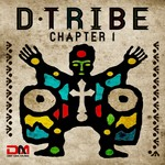 D-Tribe presents Chapter 1