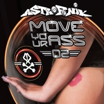Move Your Ass Vol 2