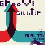 Groove Selecter EP
