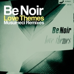 Love Themes: Musumeci Remixes