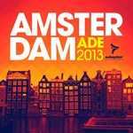 Amsterdam Ade 2013: The Unreleased Mixes