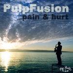 PULPFUSION - Pain & Hurt (Front Cover)