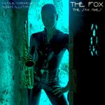 The Fox (sax mixes)