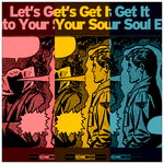 Let's Get It Into Your Soul EP