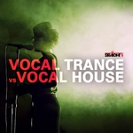 Vocal Trance Vs Vocal House